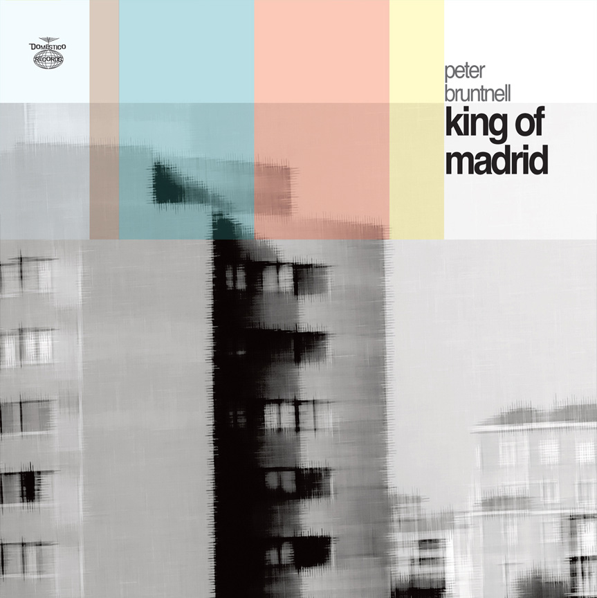 Peter Bruntnell - King of Madrid